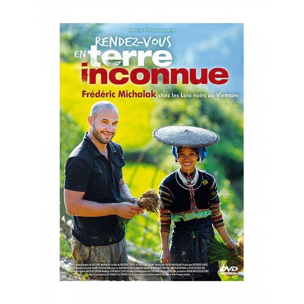 DVD Rendez-vous en terre inconnue - Frédéric Michalak chez les Lolo noirs au Vietnam