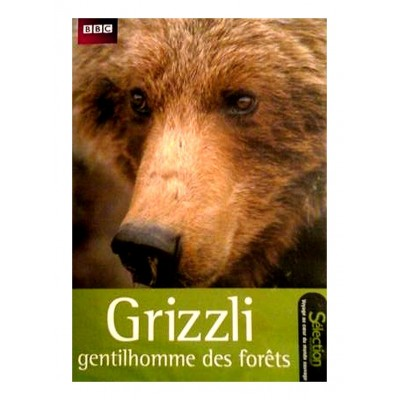 DVD GRIZZLI - GENTILHOMME DES FORETS